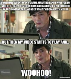 Kdrama confession... story of my life. A split moment of regret.... wait hold that thought my show is back on!