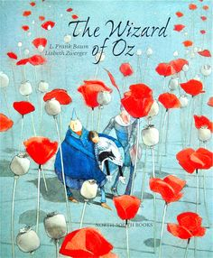 The Wizard of Oz by L. Frank Baum 1900 Illustrated by Lisbeth Zwerger Of the many beloved children's books, none has been more embraced by American popular culture than The Wizard of Oz. Originall…