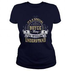 I Love BOYCE BOYCEYEAR BOYCEBIRTHDAY BOYCEHOODIE BOYCENAME BOYCEHOODIES  TSHIRT FOR YOU T shirts