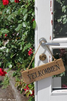 Velkommen = Welcome, in the scandinavian garden.