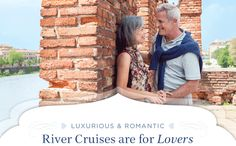 Luxurious & Romantic River Cruises are for Lovers - rekindle your passion for travel with an in-depth up-close, and unforgettable river cruise with Uniworld http://www.cruiseshipcenters.com/jeanninepringle