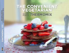 Buy Convenient Vegetarian Recipes for a Thermomix by Tenina Holder from Boffins Books in Perth, Australia. Vegetarian Recipes Thermomix, Vegetarian Cookbook, Raw Brownies, Chocolate Brownies, Creamy Avocado Pasta, Roti Bread, Chocolate Pavlova, Brownie Recipes, Raw Vegan