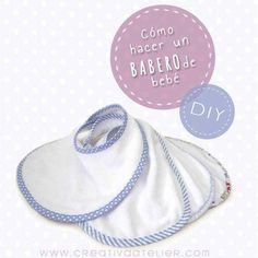 Cómo hacer un babero de bebé #DIY