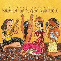 Putumayo - Women of Latin America