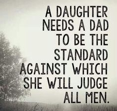 Father and daughter relationship is full of never ending love. Behind Every Great Daughter Is A Truly Amazing Dad. For every girl her father is a superhero. Share these famous short father daughter quotes and sayings with images to make them feel special. Great Quotes, Quotes To Live By, Inspirational Quotes, Being A Dad Quotes, Funny Quotes, Quotes Quotes, Quotes About Dads, Quotable Quotes, The Words