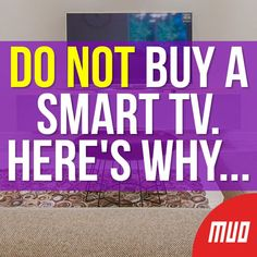 Do NOT Buy a Smart TV. --- While they have a lot of benefits, you shouldn't buy a smart TV without thinking about it first. Let's look at several reasons why you shouldn't buy a smart TV. Life Hacks Computer, Computer Problems, Computer Help, Computer Internet, Tv Hacks, Netflix Hacks, Cell Phone Hacks, Smartphone Hacks, Cable Tv Alternatives