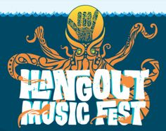 Hangout 2012 --  Headlining Dave Matthews Band, Red Hot Chili Peppers, Jack White & The String Cheese Incident. Including - Flogging Molly, Flaming Lips, Gogol Bordello, Micael Franti, Switchfoot & Cage the Elephant!