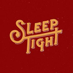 sleep to tight #handlettering #handrawtype #typespire #typographyinspired #goodtype #thedailytype #calligritype ##jims #typos #typo #type #design #logo #vintage #brush #brushing #night #creative #typography #wawawsrynn