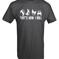 That's How I Roll Jeep Wrangler T-Shirt
