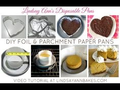 Lindsay Ann Bakes: {VIDEO} DIY Disposable Baking Pans (heart shaped foil pans, parchment paper cheesecake pans, tuna can mini pans & more!)