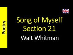 Walt Whitman - Song of Myself – Section 21