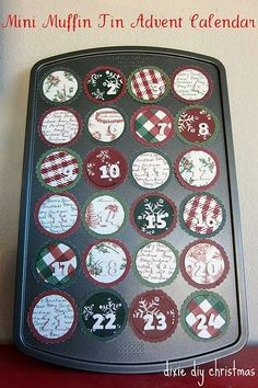Easy idea for a DIY mini muffin tin advent calendar. You could use Avery magnet sheets to re-create this and use over and over.