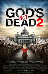 God's Not Dead 2! Powerful, MUST SEE Spring 2016 movie. Out on DVD to own now!
