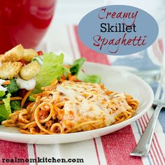 Creamy Skillet Spaghetti - Real Mom Kitchen