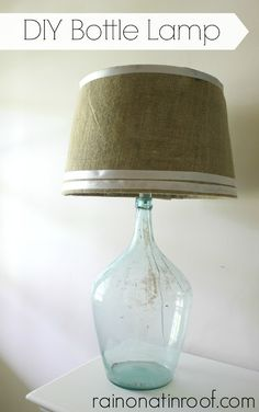 It is SO easy to make a lamp out of a bottle!! And it costs less than $15! How to Make a Lamp Out of a Bottle via RainonaTinRoof.com