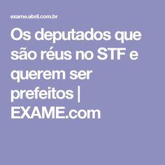 Os deputados que são réus no STF e querem ser prefeitos | EXAME.com