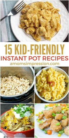15 Kid-Friendly Instant Pot recipes. Quick and easy dinner recipes that your kids will love and you can get on the table in a flash.