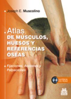Se es membro da Universidade de Vigo podes solicitalo a través desta páxina http://www.biblioteca.uvigo.es/biblioteca_gl/servizos/coleccions/adquisicions/ Átlas de músculos, huesos y referencias óseas. - J. Muscolino. - Paidotribo. - 2013. - 79€