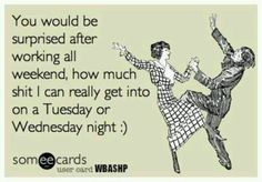 Or on a Monday night.. ;D haha @Kristy Lumsden Hirsch @Alexis Duarte-Massey marty