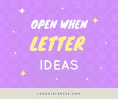 Are you running out of open when letters ideas? This article contains a huge list of open when letter ideas so that you never run out of topic ideas.