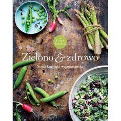 Green Kitchen. Zielono & zdrowo