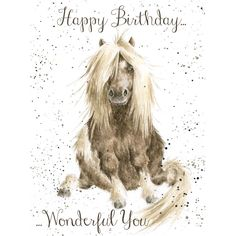 - Gloria : Shetland Pony, wonderful you birthday card From Wrendale Designs Horse Happy Birthday Image, Horse Birthday, Cute Animal Drawings, Cute Animal Pictures, Watercolor Animals, Watercolor Paintings, Watercolour, Wrendale Designs, Horse Art