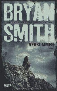 Medienhaus: Bryan Smith - Verkommen (Horror-Thriller, 2012)