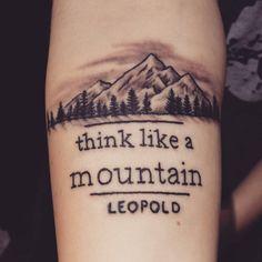think like a mountain tattoo