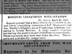 The Daily Progress, Raleigh, NC 5 May 1865 #civilwar #missouri #arkansas #pocahontas #Stlouis