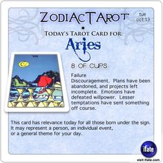 Zodiac Tarot for October 13: Aries <br>  http://ifate.com