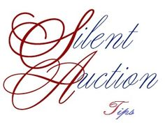 Silent Auction Tips - All sorts of good tips on where to place your tables, making bidding easy, creating themed tables, staggering the closing times and much more.