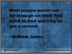 Finding Your Second Wind Questions To Ponder, This Or That Questions, Great Quotes, Quotes To Live By, Williams James, Can You Help, How To Stay Awake, Do You Believe, Under Pressure