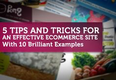 Five tips for an effective ecommerce site with examples @onextrapixel