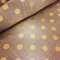 Gold polka dotted burlap from Joann's Fabric.