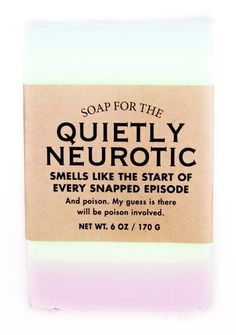 Soap for the Quietly Neurotic Whiskey River Soap, Christmas Soap, Funny Home Decor, Funny Candles, Decorative Soaps, Witty Quotes, Best Soap, Soap Packaging, Funny Coffee Mugs