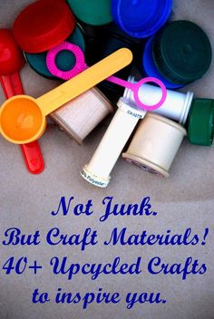 Great craft ideas from everyday things--milk lids, paper towel rolls, juice cans, etc.