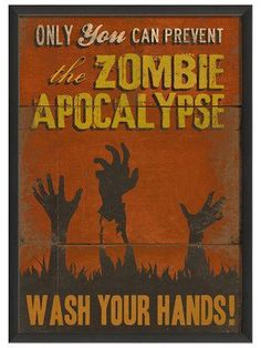 Only You Can Prevent the Zombie Apocalypse - Wash Your Hands! Only You Can Prevent the Zombie Apocalypse - Wash Your Hands! Apocalypse Des Zombies, Zombie Apocalypse Survival, Zombies Survival, Survival Kit, Apocalypse Art, Survival Stuff, Funny Meme Pictures, Funny Memes, Hilarious