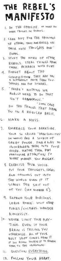 Make a mess. Follow your heart