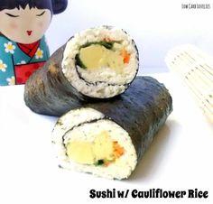 1. Sushi w Cauliflower Rice - by Low Carb Lovelies
