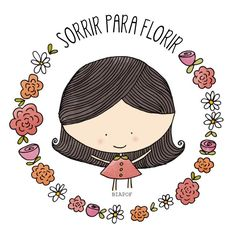 Smile to bloom Loose petals-Pétalas Soltas Have A Happy Day, Sweet Words, Printable Quotes, Quote Posters, Digital Stamps, Cute Illustration, Wallpaper S, Positive Thoughts, Cute Drawings