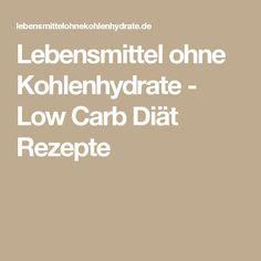 Lebensmittel ohne Kohlenhydrate - Low Carb Diät Rezepte