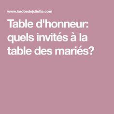 Table d'honneur: quels invités à la table des mariés?