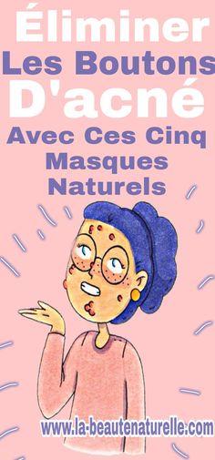 Éliminer les boutons d'acné avec ces cinq masques naturels #boutons #acné