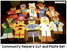 Community Helper Cut and Paste Set that includes patterns and directions to make all 10 helpers!  Just copy the patterns onto construction paper and let your kiddos cut or copy onto cardstock and make tracers and have your students trace and cut.  Excelle
