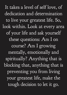 If I go by this I'd have to let myself go. I'm the only one stopping myself from growing spiritually