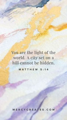 You are the light of the world. A city set on a hill cannot be hidden. Matthew 5:14 Hand painted watercolor art inspired by Scripture. Christian gift to give a friend, Christian gift for mom, Christian gift for a sister, watercolor art with gold leafing, Scripture inspired art, Christian art, Bible Verse art, Christian home decor #MercyCreates #LightandLife #Christianart #christiangift #watercolorart #goldleaf Light Of The World, Light Of Life, Christian Gifts, Christian Art, Encouraging Verses, Bible Verse Art, Try It Free, Phone Backgrounds, Watercolor Art