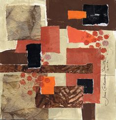 """Joan Gillman Smith. Acrylic, collage, painted rice paper, painted papers, Japanese papers. 7.5"""" square."""