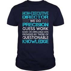 Awesome Tee For Non Executive Director T Shirts, Hoodies. Check price ==► https://www.sunfrog.com/LifeStyle/Awesome-Tee-For-Non-Executive-Director-117832132-Navy-Blue-Guys.html?41382 $22.99