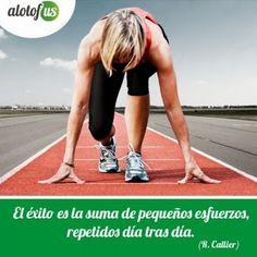 Frase del día: El éxito es la suma de pequeños esfuerzos, repetidos día tras día. (R. Callier) www.alotofus.com #Frase #Motivación #Coaching
