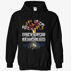 Living in Maryland with New Hampshire Roots, Order HERE ==> https://www.sunfrog.com/States/Living-in-Maryland-with-New-Hampshire-Roots-ygldjlattn-Black-Hoodie.html?89701, Please tag & share with your friends who would love it , #christmasgifts #renegadelife #superbowl